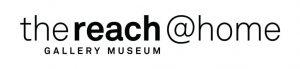 The Reach Gallery Museum (at Home)